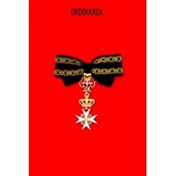 Ordinanza Dama Gran Croce di Onore e devozione